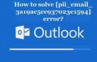 Best Ways To Fix [pii_email_3a19ac5cc937023e1594] Error.